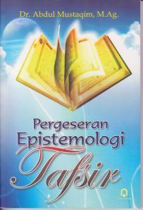 Pegeseran Epistemologi Tafsir